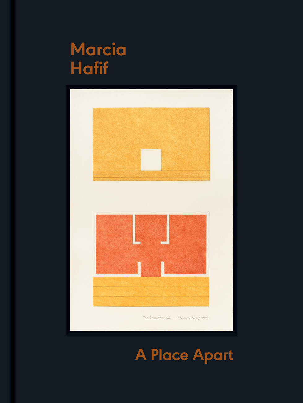 Catalogue cover for Marcia Hafif's exhibition A Place Part blue cover with artwork orange-yellow and orange colored design