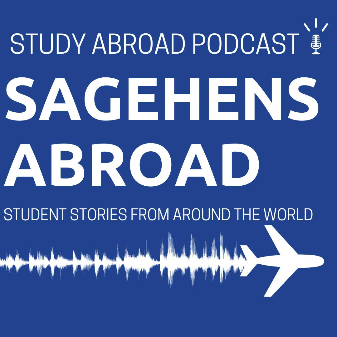 Sagehens Abroad: Student Stories From Around the World Podcast