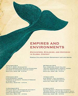 Empires and Environments - Encounters, Ecologies, and Histories in Global Context